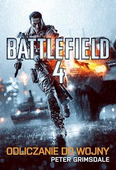 Battlefield 4: Odliczanie do wojny - Peter Grimsdale - ebook