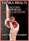 Historia pewnego narzeczeństwa - Danka Braun - ebook