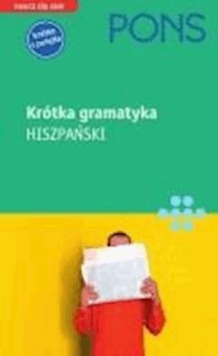 Krótka gramatyka języka hiszpańskiego - Yolanda Mateos Ortega - ebook