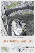 Der Teufel von Uri - Silvia Götschi - E-Book