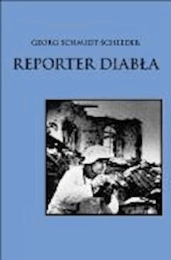 Reporter Diabła - Georg Schmidt Scheeder - ebook
