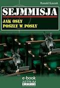 Sejmmisja. Jak osły poszły w posły - Ronald Kaszub - ebook