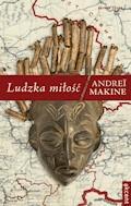 Ludzka miłość - Andreï Makine - ebook