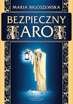 Bezpieczny Tarot - Maria Bigoszewska - ebook