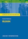 Ruhm von Daniel Kehlmann. Königs Erläuterungen. - Daniel Kehlmann - E-Book