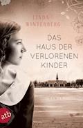 Das Haus der verlorenen Kinder - Linda Winterberg - E-Book