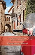 Wszystkie barwy Toskanii - Julia James, India Grey, Diana Hamilton - ebook