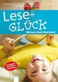Leseglück. Wie lernt mein Kind lesen? - Nicola Bardola - E-Book