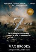 WORLD WAR Z. Światowa wojna zombie w relacjach uczestników - Max Brooks - ebook + audiobook
