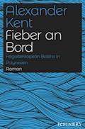 Fieber an Bord - Alexander Kent - E-Book