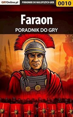 "Faraon - poradnik do gry - Jakub ""Morthius"" Kuchnio - ebook"