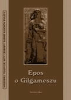 Epos o Gilgameszu - Nieznany - ebook