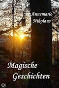 Magische Geschichten - Annemarie Nikolaus - E-Book