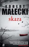 Skaza - Robert Małecki - ebook