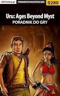 """Uru: Ages Beyond Myst - poradnik do gry - Bolesław """"Void"""" Wójtowicz - ebook"""