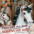Peter und der Wolf |Karneval der Tiere - Camille Saint-Saëns - Hörbüch