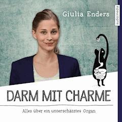 Darm mit Charme - Giulia Enders - Hörbüch
