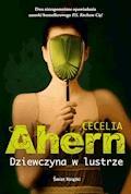 Dziewczyna w lustrze - Cecelia Ahern - ebook
