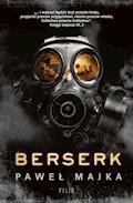 Berserk - Paweł Majka - ebook