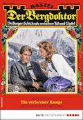 Der Bergdoktor 1899 - Heimatroman - Andreas Kufsteiner - E-Book