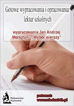"""Wypracowania - Jan Andrzej Morsztyn """"Wybór wierszy"""" - Opracowanie zbiorowe - ebook"""
