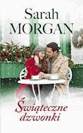 Świąteczne dzwonki - Sarah Morgan - ebook