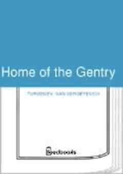 Home of the Gentry - Ivan Sergeyevich Turgenev - ebook
