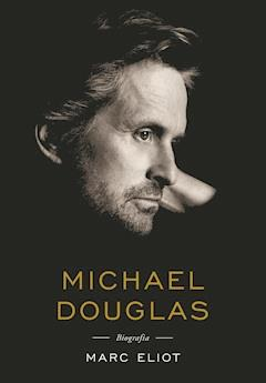 Michael Douglas. Biografia - Marc Eliot - ebook