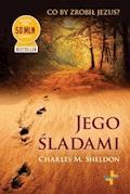Jego śladami - Charles M. Sheldon - ebook