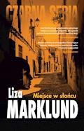 Miejsce w słońcu - Liza Marklund - ebook