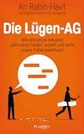 Die Lügen-AG - Ari Rabin-Havt - E-Book