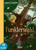 Funklerwald - Stefanie Taschinski - E-Book + Hörbüch