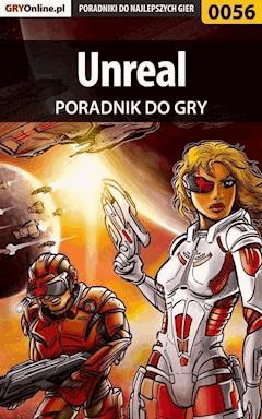 """Unreal - poradnik do gry - Łukasz """"Dżujo"""" Kujawa - ebook"""