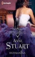 Ryzykantka  - Anne Stuart - ebook
