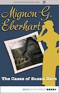 The Cases of Susan Dare - Mignon G. Eberhart - E-Book