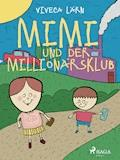 Mimi und der Millionärsklub - Viveca Lärn - E-Book