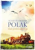 Ślad przeznaczenia - Agnieszka Monika Polak - ebook
