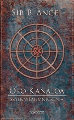 Oko Kanaloa: Szyfr wtajemniczenia - Sir B. Angel - ebook