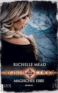 Bloodlines - Magisches Erbe - Richelle Mead - E-Book