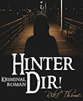Hinter Dir! - Rike Thome - E-Book