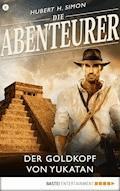 Die Abenteurer - Folge 08 - Hubert H. Simon - E-Book