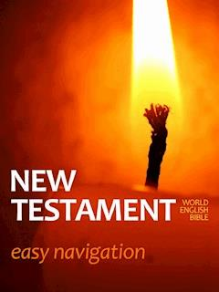 New Testament - Easy Navigation - World English Bible - ebook