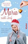 Maria sucht Josef - Nicole Joens - E-Book