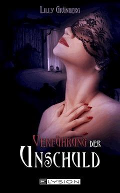 Verführung der Unschuld - Lilly Grünberg - E-Book