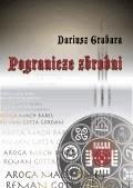 Pogranicze zbrodni  - Dariusz Grabara - ebook