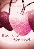 Ein Iglu für zwei - Sabine Richling - E-Book + Hörbüch