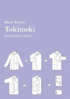 Tokimeki. Magia sprzątania w praktyce - Marie Kondo - ebook