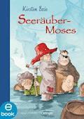 Seeräubermoses - Kirsten Boie - E-Book