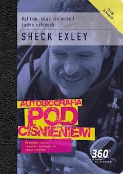 Autobiografia pod ciśnieniem - Sheck Exley - ebook