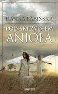 Pod skrzydłem anioła - Hanna Babińska - ebook